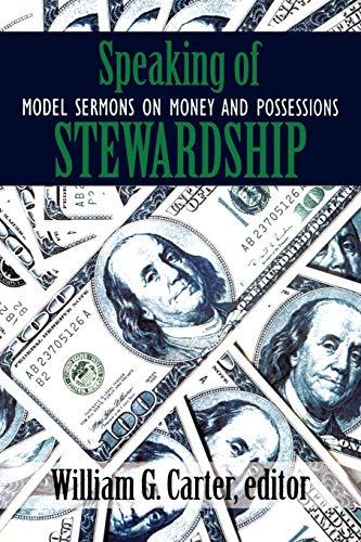 9780664500313: Speaking of Stewardship: Model Sermons on Money and Possessions