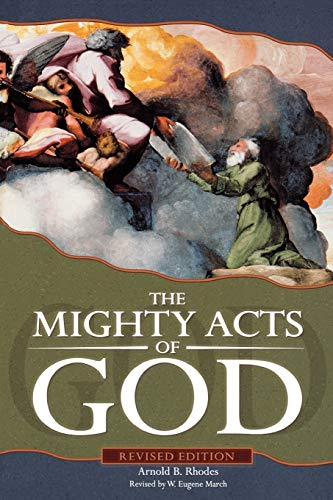 The Mighty Acts of God, Revised Edition: Arnold B. Rhodes,