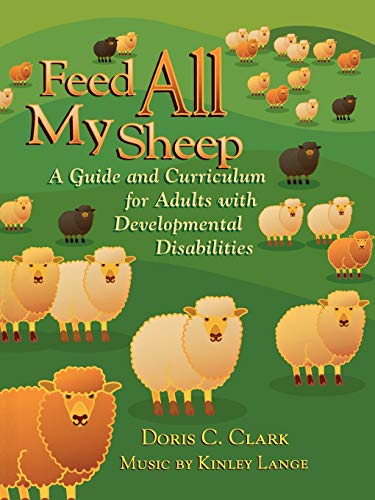 9780664501136: Feed All My Sheep: A Guide and Curriculum for Adults with Developmental Disabilities