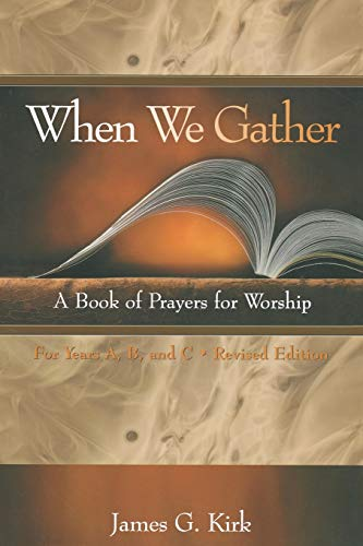 9780664501143: When We Gather, Revised Edition: A Book of Prayers for Worship