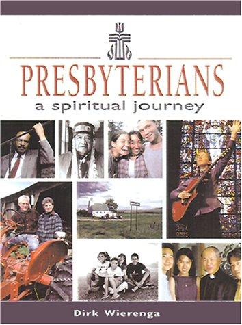 9780664501167: Presbyterians: A Spiritual Journey