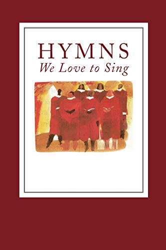 9780664501877: Hymns We Love to Sing