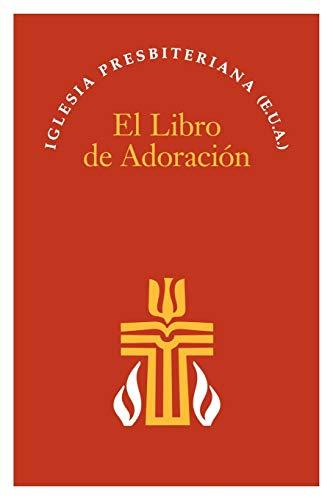 9780664502416: El Libro de Adoracion