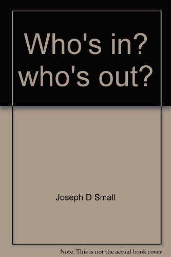 Who's In? Who's Out? Pharisees, Presbyterians, and the Discernment of Faithfulness: Small...