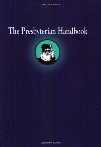 The Presbyterian Handbook: Geneva Press