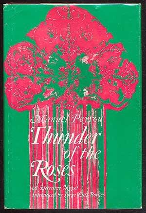 Thunder of the roses;: A detective novel: Peyrou, Manuel