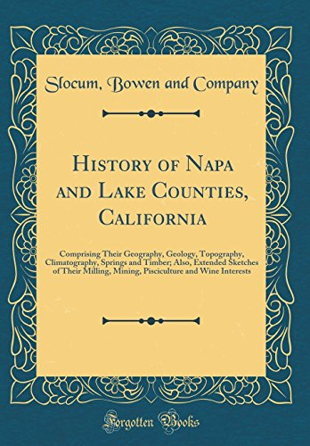 History of Napa and Lake Counties, California: Company, Slocum Bowen