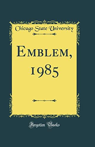 9780666037640: Emblem, 1985 (Classic Reprint)