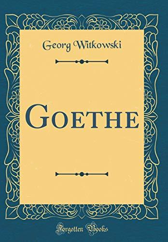 9780666404626: Goethe (Classic Reprint)