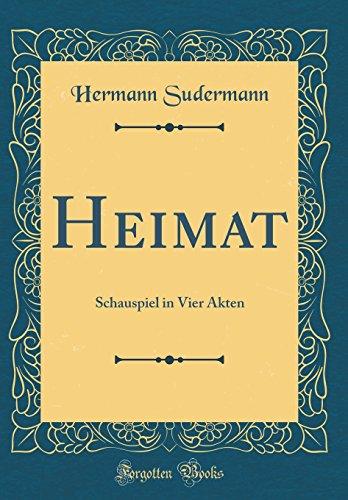 9780666491084: Heimat: Schauspiel in Vier Akten (Classic Reprint) (German Edition)