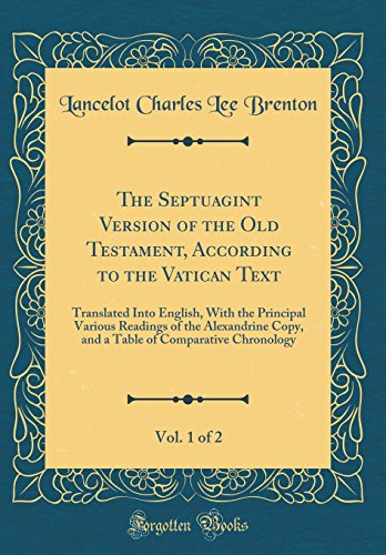 The Septuagint Version of the Old Testament,: Lancelot Charles Lee