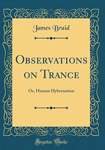 9780666547989: Observations on Trance: Or, Human Hybernation (Classic Reprint)