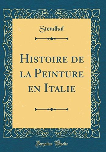 9780666593344: Histoire de la Peinture en Italie (Classic Reprint)