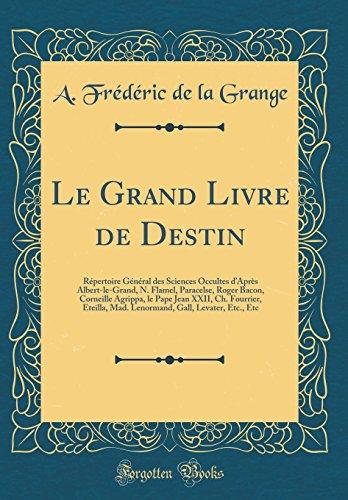 Le Grand Livre de Destin: RÃ pertoire: Grange, A. FrÃ