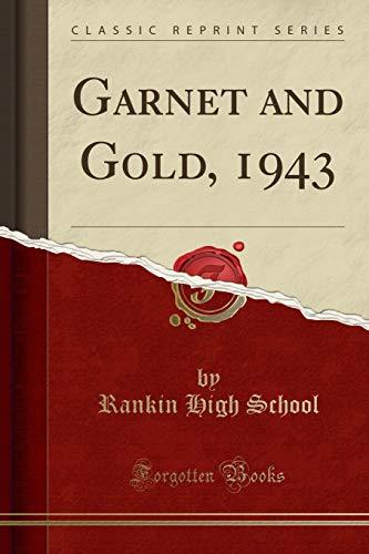 Garnet and Gold, 1943 (Classic Reprint) (Paperback): Rankin High School