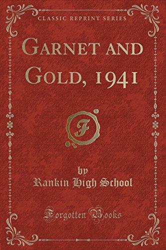 Garnet and Gold, 1941 (Classic Reprint) (Paperback): Rankin High School