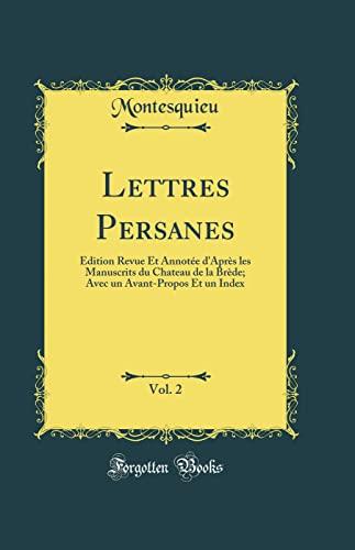 Lettres Persanes, Vol. 2: Édition Revue Et: Montesquieu, Montesquieu