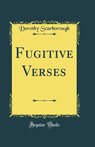9780666991768: Fugitive Verses (Classic Reprint)