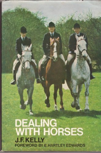 Dealing With Horses: J. Kelly
