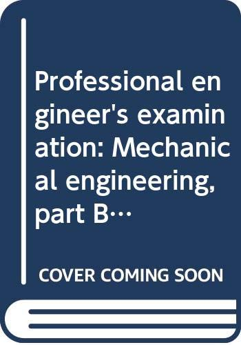 9780668012584: Professional engineer's examination: Mechanical engineering, part B (Arco professional engineer's examination series)