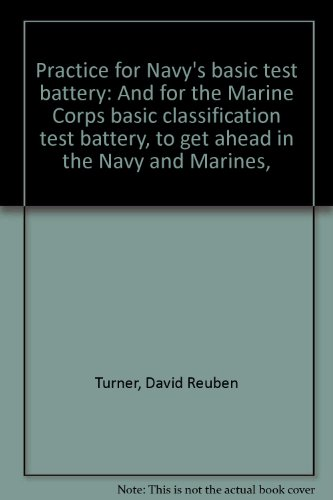 9780668013000: Practice for Navy's basic test battery: And for the Marine Corps basic classification test battery, to get ahead in the Navy and Marines,