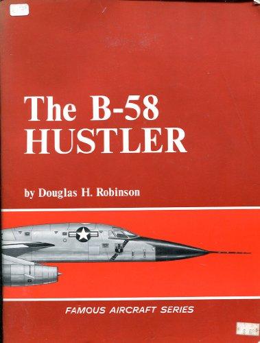 9780668016629: The B-58 Hustler (Famous Aircraft)