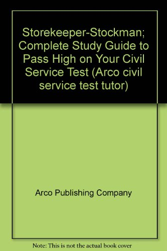 9780668016919: Storekeeper-stockman; complete study guide to pass high on your civil service test, (Arco civil service test tutor)