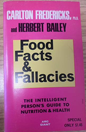 Food Facts and Fallacies: Carlton Fredericks, Herbert Bailey