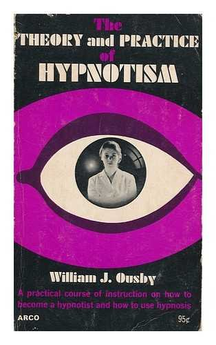9780668017350: The Theory and Practice of Hypnotism
