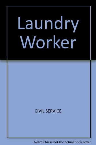 9780668018340: Laundry worker;: Open to men and women. Suitable for such other exams as custodial assistant, attendant, and housing caretaker. All jurisdictions (Arco civil service test tutor)
