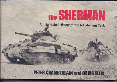 The Sherman - An Illustrated History of: Peter and Ellis,