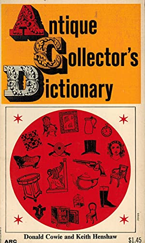 9780668018685: Antique Collector's Dictionary