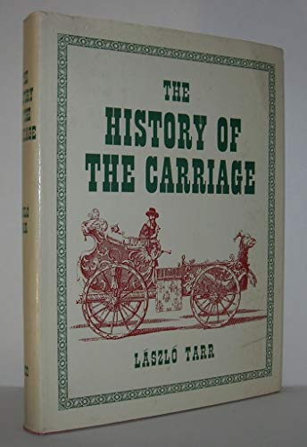 The History Of The Carriage: Tarr, Laszlo