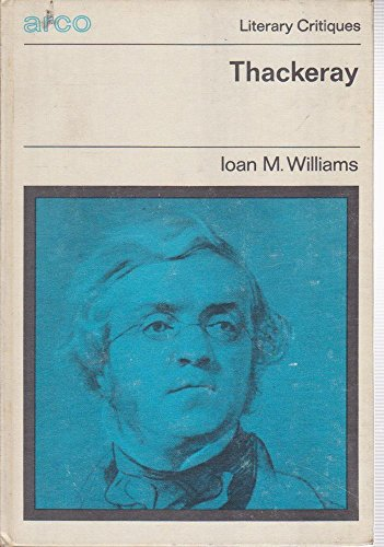 Thackeray: Williams, Ioan M.