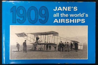Jane's All The World's Airships 1909: Jane, Fred. Editor
