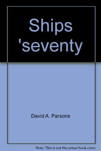 Ships 'seventy [Jan 01, 1970] Parsons, David A: Parsons, David A