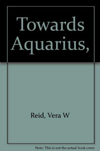 9780668021296: Towards Aquarius,