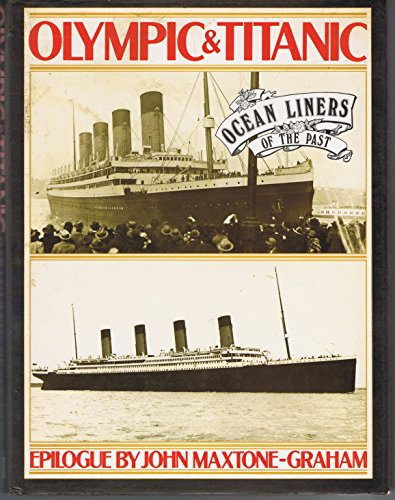 The White Star Triple Screw Atlantic liners Olympic and Titanic