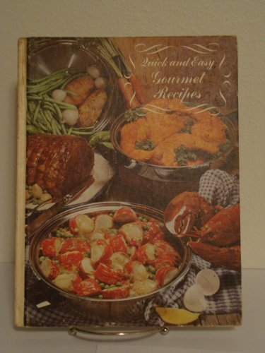 9780668022736: Quick and Easy Gourmet Recipes.