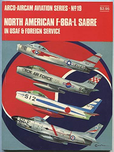 North American F-86A-L Sabre in USAF &: McDowell, Ernest, Ward,