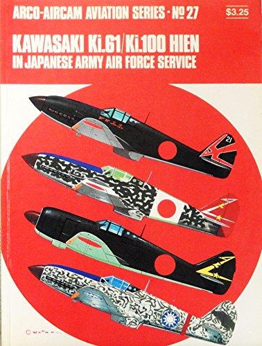 9780668023108: Title: Kawasaki Ki61Ki100 Hien in Japanese Army Air Force