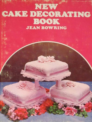New cake decorating book (9780668023177) by Bowring, Jean