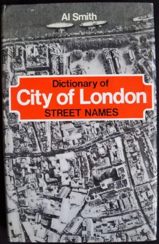 9780668023269: Dictionary of City of London street names