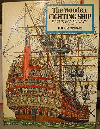 9780668023696: The wooden fighting ship in the Royal Navy, AD 897-1860,