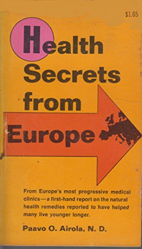 9780668024112: Health secrets from Europe