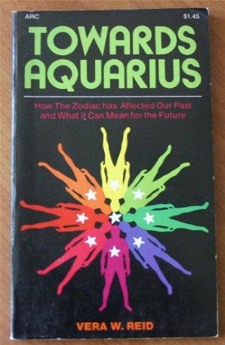 9780668024136: Towards Aquarius