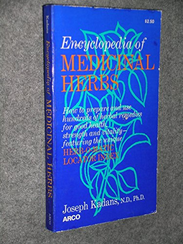 ENCYCLOPEDIA OF MEDICINAL HERBS: with the Herb-O-Matic Locator Index