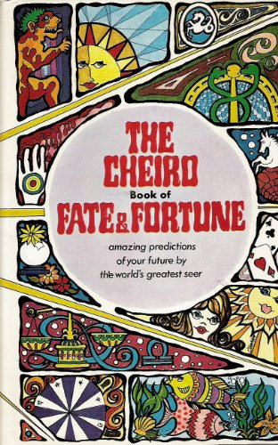 9780668025072: The Cheiro book of fate and fortune: palmistry, numerology, astrology