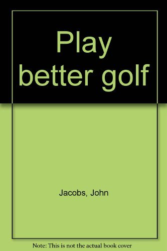 9780668025973: Play better golf