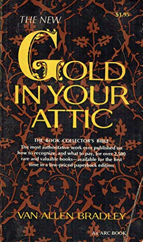 9780668026017: The New Gold in Your Attic
